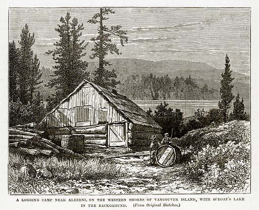 A Logging Camp near Alberni, on the Western Shores of Vancouver Island, with Stroat's Lake in the background. Illustration from The Countries of the World by Robert Brown (Cassell, c 1890).