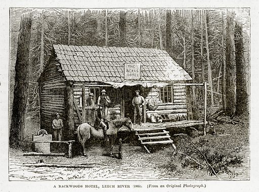 A Backwoods Hotel, Leech River (1865). Illustration from The Countries of the World by Robert Brown (Cassell, c 1890).