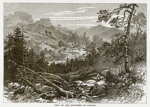 View on the Frontiers of Canada. Illustration from The Countries of the World by Robert Brown (Cassell, c 1890).