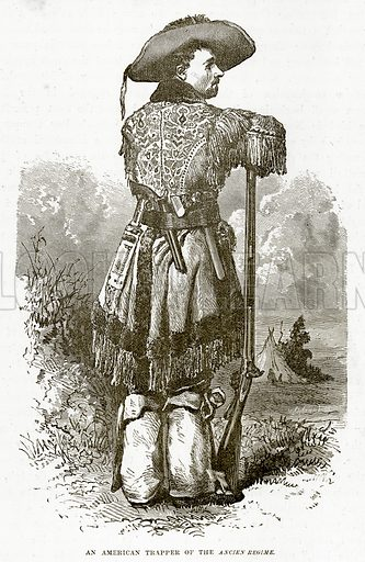 An American Trapper of the Ancien Regime. Illustration from The Countries of the World by Robert Brown (Cassell, c 1890).