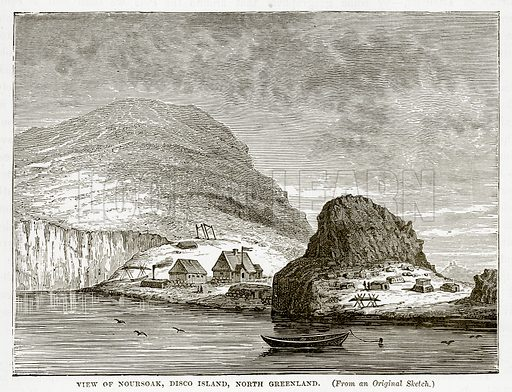 View of Noursoak, Disco Island, North Greenland. Illustration from The Countries of the World by Robert Brown (Cassell, c 1890).