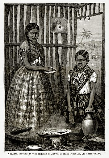 A Rural Kitchen in the Tierras Calientes (Making Frijoles, or Maize Cakes). Illustration from The Countries of the World by Robert Brown (Cassell, c 1890).