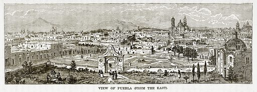 View of Puebla. Illustration from The Countries of the World by Robert Brown (Cassell, c 1890).