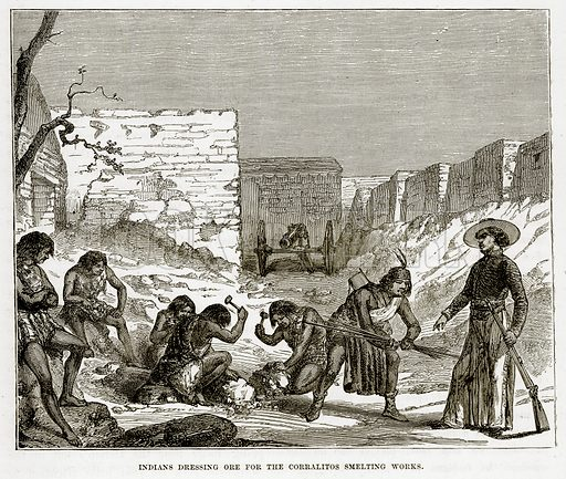 Indians Dressing Ore for the Corralitos Smelting works. Illustration from The Countries of the World by Robert Brown (Cassell, c 1890).