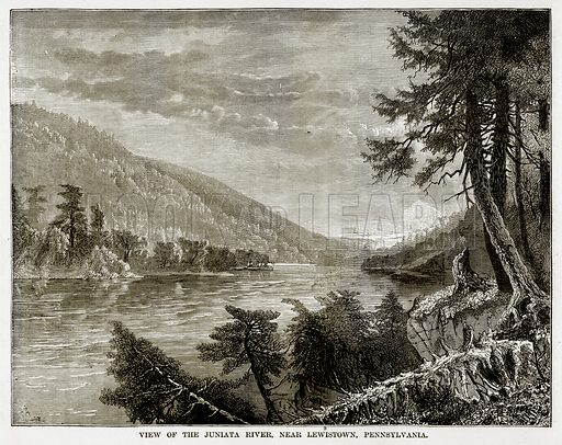 View of the Juniata River, near Lewistown, Pennsylvania. Illustration from The Countries of the World by Robert Brown (Cassell, c 1890).
