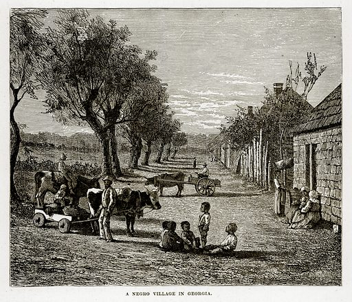 A Negro Village in Georgia. Illustration from The Countries of the World by Robert Brown (Cassell, c 1890).