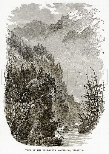 View of the Alleghany Mountains, Virginia. Illustration from The Countries of the World by Robert Brown (Cassell, c 1890).
