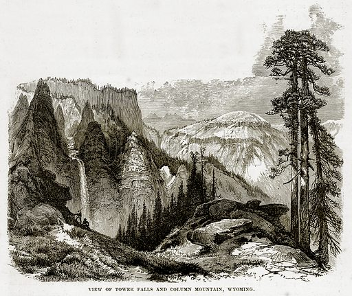 View of Tower Falls and Column Mountain, Wyoming. Illustration from The Countries of the World by Robert Brown (Cassell, c 1890).