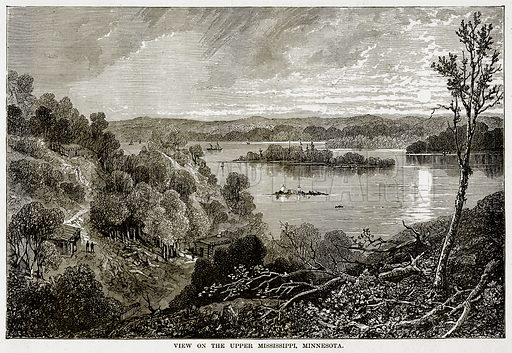View on the Upper Mississippi, Minnesota. Illustration from The Countries of the World by Robert Brown (Cassell, c 1890).