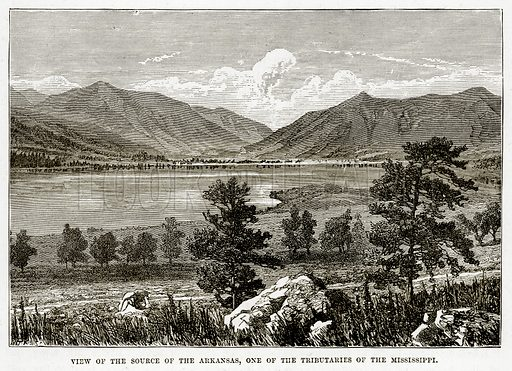 View of the source of the Arkansas, one of the Tributaries of the Mississippi. Illustration from The Countries of the World by Robert Brown (Cassell, c 1890).