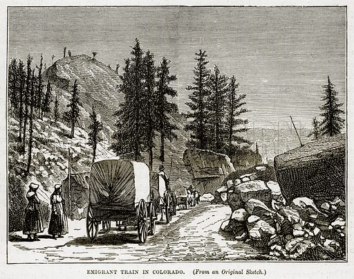 Emigrant Train in Colorado. Illustration from The Countries of the World by Robert Brown (Cassell, c 1890).