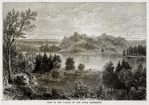 View in the Valley of the Upper Mississippi. Illustration from The Countries of the World by Robert Brown (Cassell, c 1890).