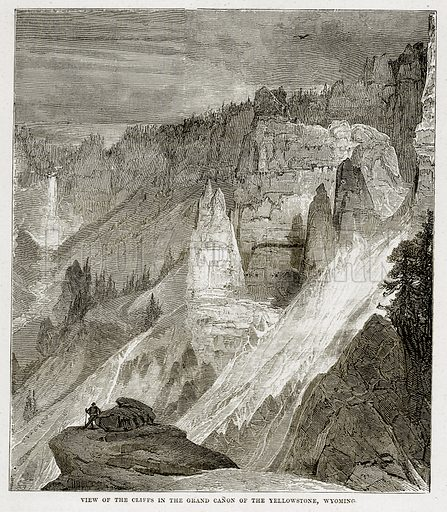 View of the Cliffs in the Grand Canon of the Yellowstone, Wyoming. Illustration from The Countries of the World by Robert Brown (Cassell, c 1890).