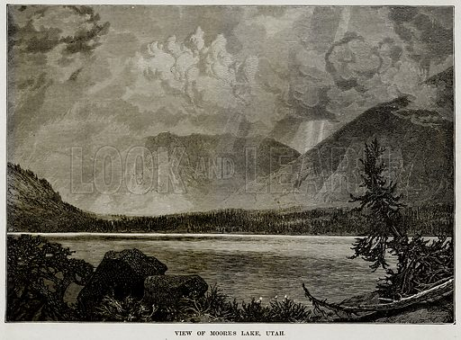 View of Moores Lake, Utah. Illustration from The Countries of the World by Robert Brown (Cassell, c 1890).