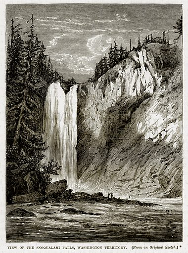 View of the Snoqualami Falls, Washington Territory. Illustration from The Countries of the World by Robert Brown (Cassell, c 1890).