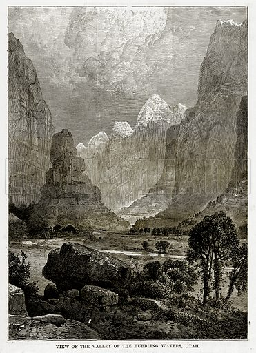View of the Valley of the Bubbling Waters, Utah. Illustration from The Countries of the World by Robert Brown (Cassell, c 1890).
