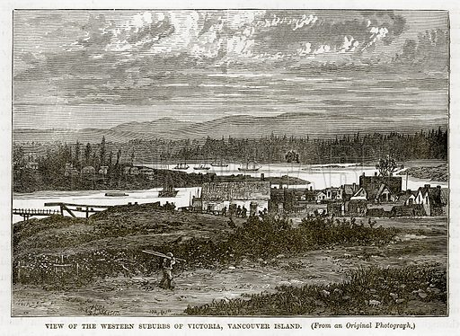 View of the Western Suburbs of Victoria, Vancouver Island. Illustration from The Countries of the World by Robert Brown (Cassell, c 1890).