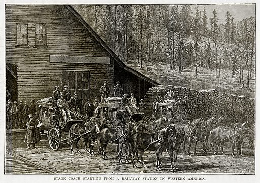 Stage Coach starting from a Railway Station in Western America. Illustration from The Countries of the World by Robert Brown (Cassell, c 1890).