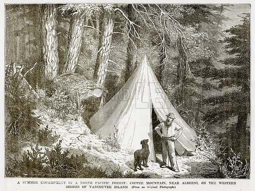 A Summer Encampment in a North Pacific Forest: Copper Mountain, near Alberni, on the Western Shores of Vancouver Island. Illustration from The Countries of the World by Robert Brown (Cassell, c 1890).