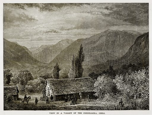 View in a Valley of the Cordillera, Chili. Illustration from The Countries of the World by Robert Brown (Cassell, c 1890).