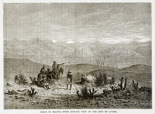 Scene in Bolivia (with distant view of the City of Sucre). Illustration from The Countries of the World by Robert Brown (Cassell, c 1890).