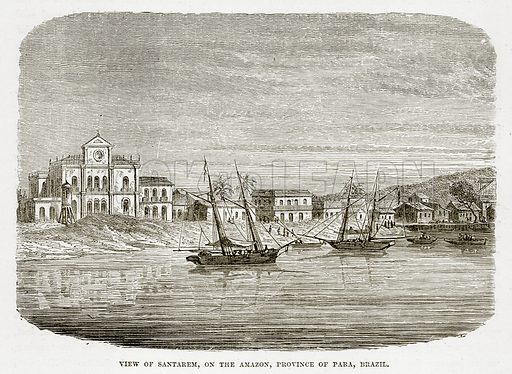 View of Santarem, on the Amazon, Province of Para, Brazil. Illustration from The Countries of the World by Robert Brown (Cassell, c 1890).