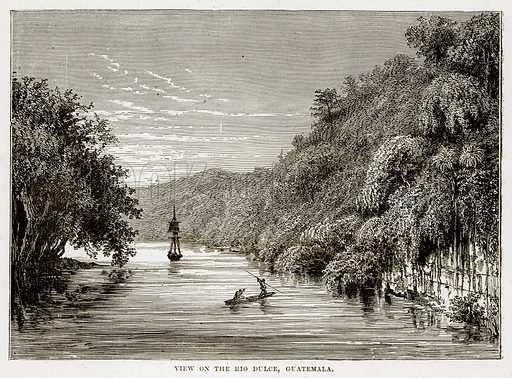 View on the Rio Dulce, Guatemala. Illustration from The Countries of the World by Robert Brown (Cassell, c 1890).