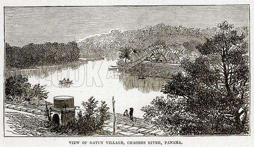 View of Gatun Village, Chagres River, Panama. Illustration from The Countries of the World by Robert Brown (Cassell, c 1890).