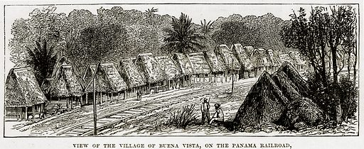 View of the Village of Buena Vista, on the Panama Railroad. Illustration from The Countries of the World by Robert Brown (Cassell, c 1890).