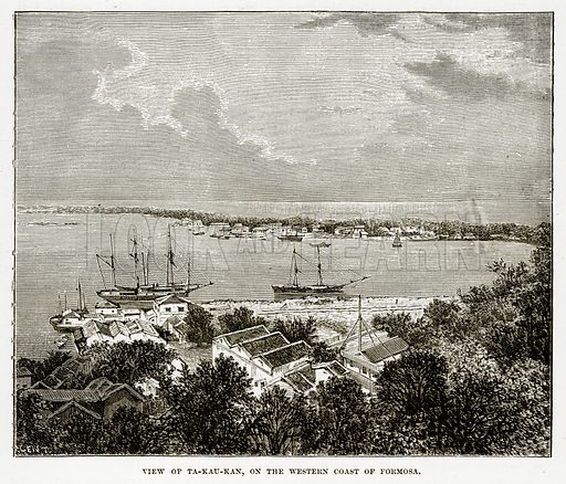 View of Ta-Kau-Kan, on the Western Coast of Formosa. Illustration from The Countries of the World by Robert Brown (Cassell, c 1890).
