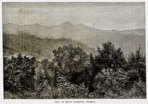 View of Mount Morrison, Formosa. Illustration from The Countries of the World by Robert Brown (Cassell, c 1890).
