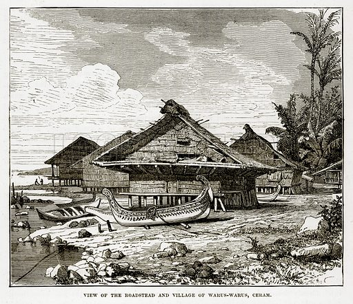 View of the Roadstead and Village of Warus-Warus, Ceram. Illustration from The Countries of the World by Robert Brown (Cassell, c 1890).