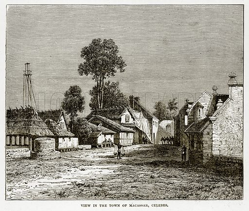 View in the Town of Macassar, Celebes. Illustration from The Countries of the World by Robert Brown (Cassell, c 1890).