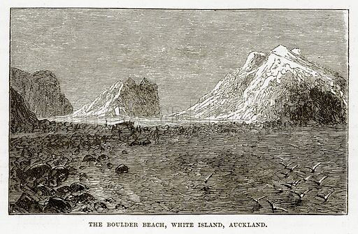The Boulder Beach, White Island, Auckland. Illustration from The Countries of the World by Robert Brown (Cassell, c 1890).