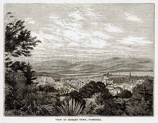 View of Hobart Town, Tasmania. Illustration from The Countries of the World by Robert Brown (Cassell, c 1890).