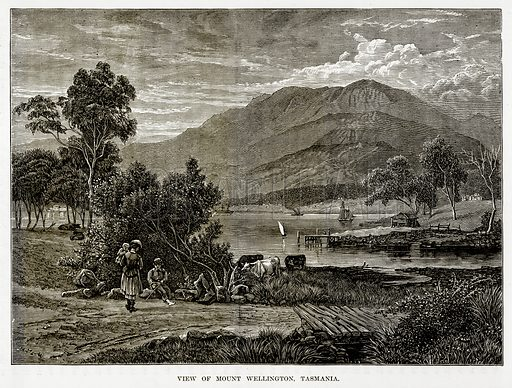 View of Mount Wellington, Tasmania. Illustration from The Countries of the World by Robert Brown (Cassell, c 1890).