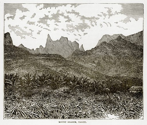 Mount Diadem, Tahiti. Illustration from The Countries of the World by Robert Brown (Cassell, c 1890).
