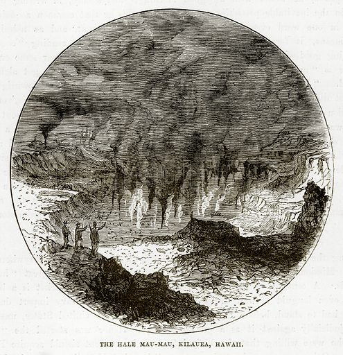 The Hale Mau-Mau, Kilauea, Hawaii. Illustration from The Countries of the World by Robert Brown (Cassell, c 1890).
