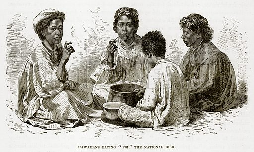 """Hawaiians eating """"Poi,"""" the National Dish. Illustration from The Countries of the World by Robert Brown (Cassell, c 1890)."""