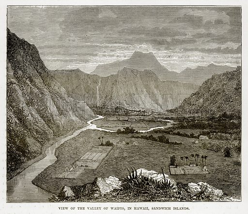 View of the Valley of Waipio, in Hawaii, Sandwich Islands. Illustration from The Countries of the World by Robert Brown (Cassell, c 1890).