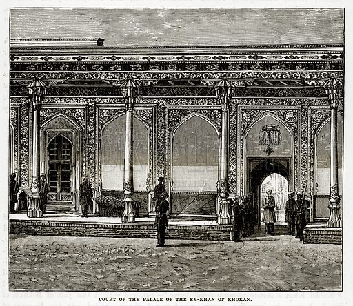 Court of the Palace of the Ex-Khan of Khokan. Illustration from The Countries of the World by Robert Brown (Cassell, c 1890).