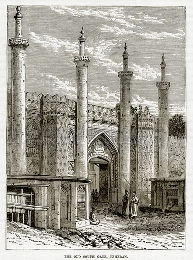 The Old South Gate, Teheran. Illustration from The Countries of the World by Robert Brown (Cassell, c 1890).