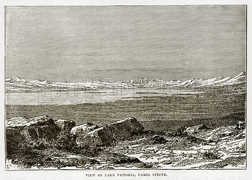 View of Lake Victoria, Pamir Steppe. Illustration from The Countries of the World by Robert Brown (Cassell, c 1890).
