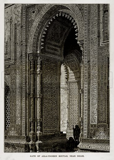 Gate of Alla-ud-Deen Koutab, near Delhi. Illustration from The Countries of the World by Robert Brown (Cassell, c 1890).