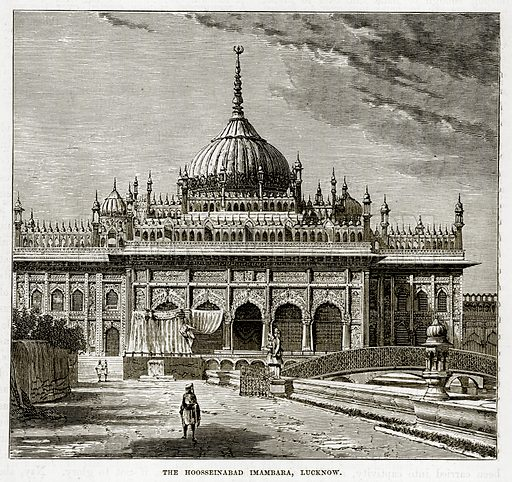 The Hoosseinabad Imambara, Lucknow. Illustration from The Countries of the World by Robert Brown (Cassell, c 1890).