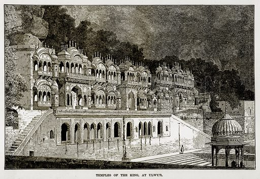Temples of the King, at Ulwar. Illustration from The Countries of the World by Robert Brown (Cassell, c 1890).