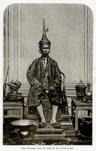 The Supreme King of Siam in his State Robes. Illustration from The Countries of the World by Robert Brown (Cassell, c 1890).