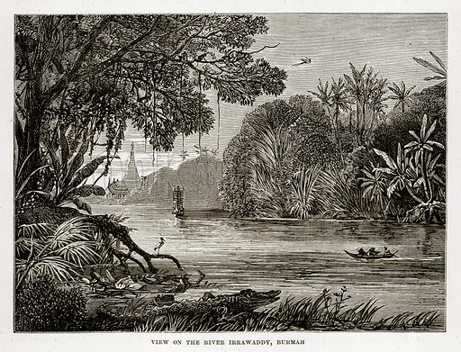 View on the River Irrawaddy, Burmah. Illustration from The Countries of the World by Robert Brown (Cassell, c 1890).