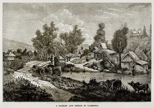 A Hamlet and Bridge in Cambodia. Illustration from The Countries of the World by Robert Brown (Cassell, c 1890).
