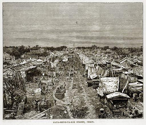 Hata-mene-ta-Kie Street, Pekin. Illustration from The Countries of the World by Robert Brown (Cassell, c 1890).